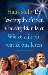 de-levensopdracht-van-nieuwetijdskinderen-hans-stolp
